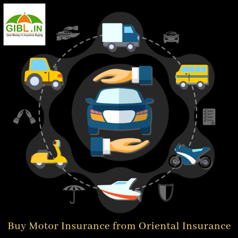 Why Should You Buy Motor Insurance From Oriental Insurance Company