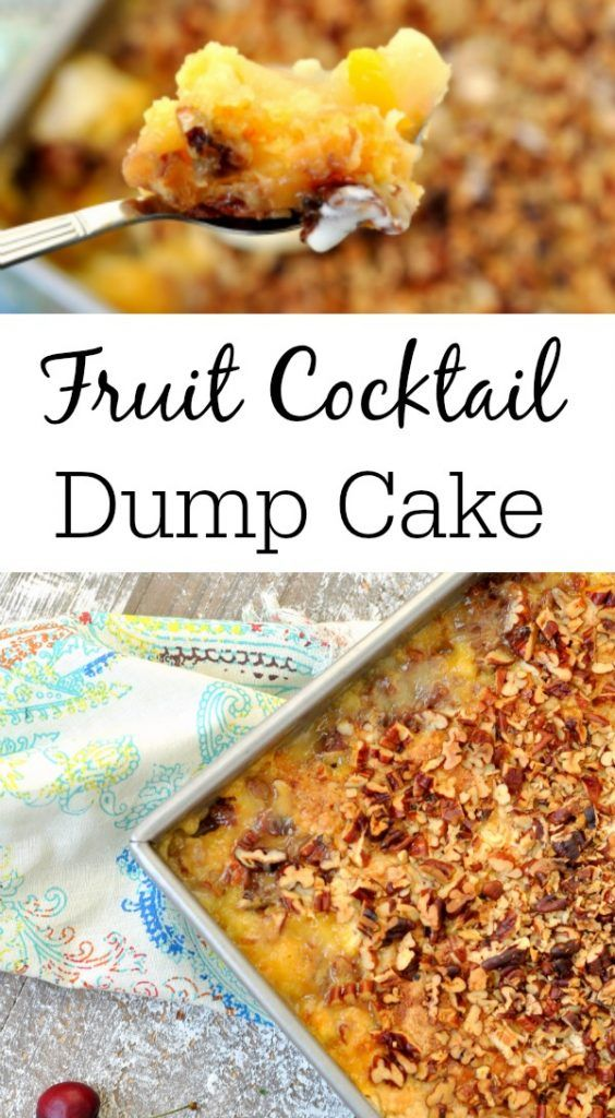 fruit cocktail dump cake  an easy fruit cocktail recipe