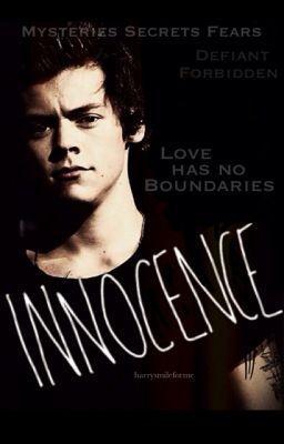 Innocence [Unpublishing]   1D & 5SOS   Fan Fictions     Harry styles