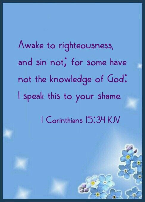 Image result for Awake to righteousness! – 1 Corinthians 15:34.
