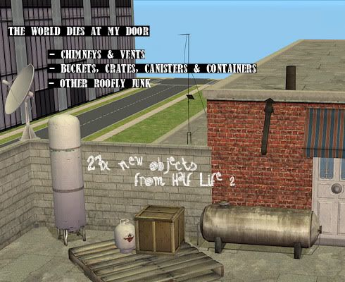 The World Dies At My Door   27 Roof Junk U0026 Clutter Objects From Half
