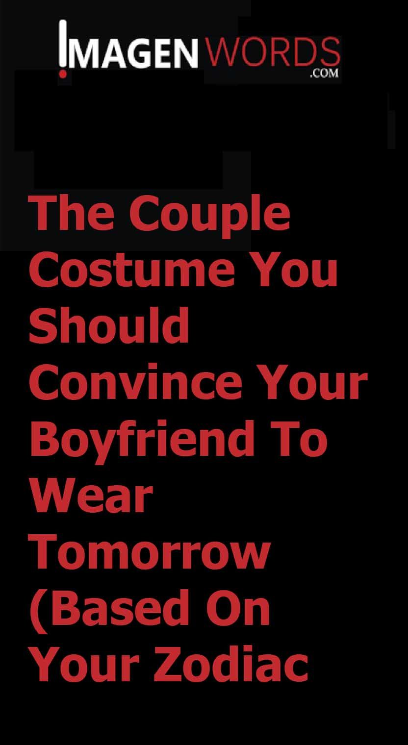 The Couple Costume You Should Convince Your Boyfriend To Wear