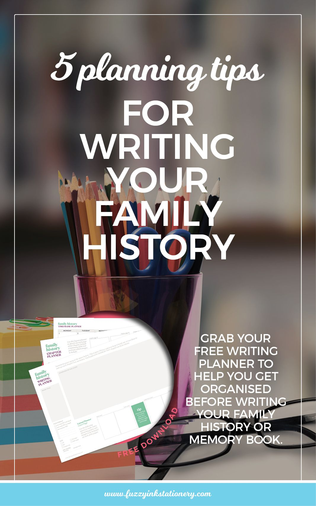 5 planning tips for writing your family history pinterest family