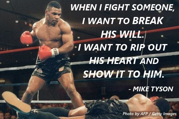 Mike Tyson Quotes The 15 Best Mike Tyson Quotes Mma Gear Hub  Just Ferocious