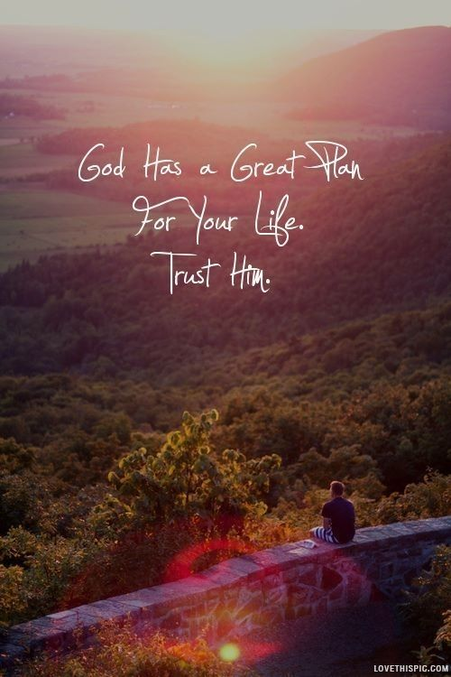 God Quote Prepossessing God Has A Great Plan Life Quotes Quotes Photography Quote Sunset