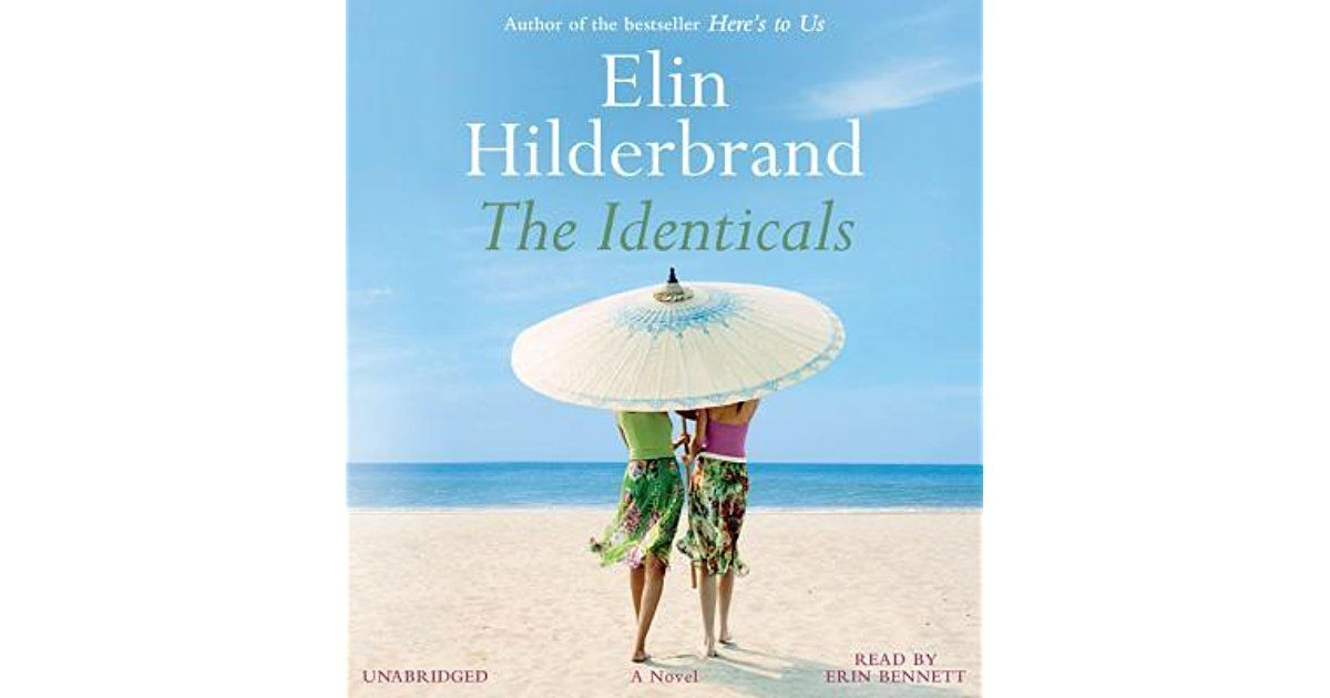 From New York Times Bestselling Author Elin Hilderbrand A