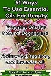 Essential Oils DIY Natural Deodorant  Practical Longevity Website Controlling Sweat and Body Odor With Essential Oils DIY Natural Deodorant  Practical Longevity Website S...