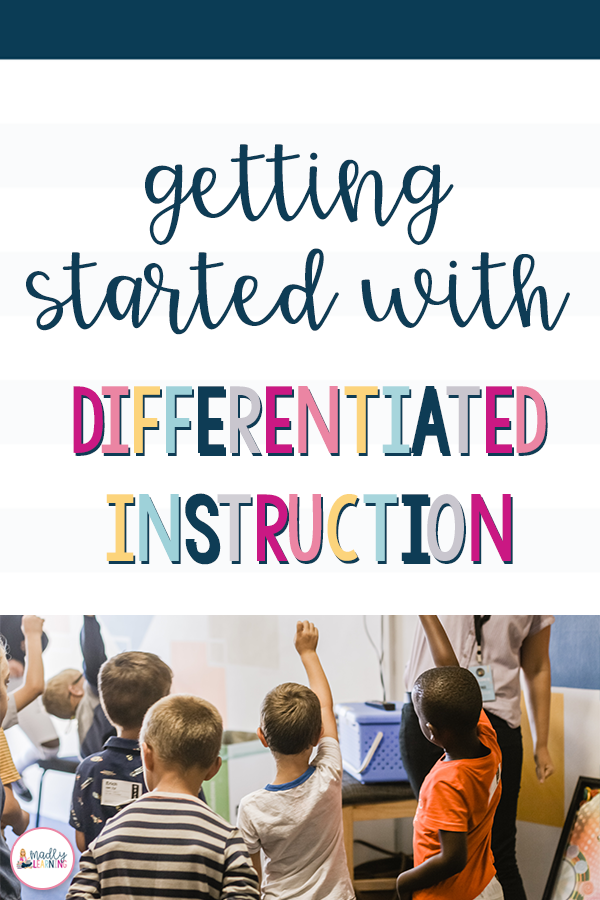 Get Started With Differentiated Instruction is part of Differentiated instruction, Differentiated learning, Differentiated instruction elementary, Differentiated lesson plans, Differentiated lesson, Differentiated instruction strategies - Understand why differentiation is important, but not sure where to start  Click through to learn how to get started with differentiated instruction!