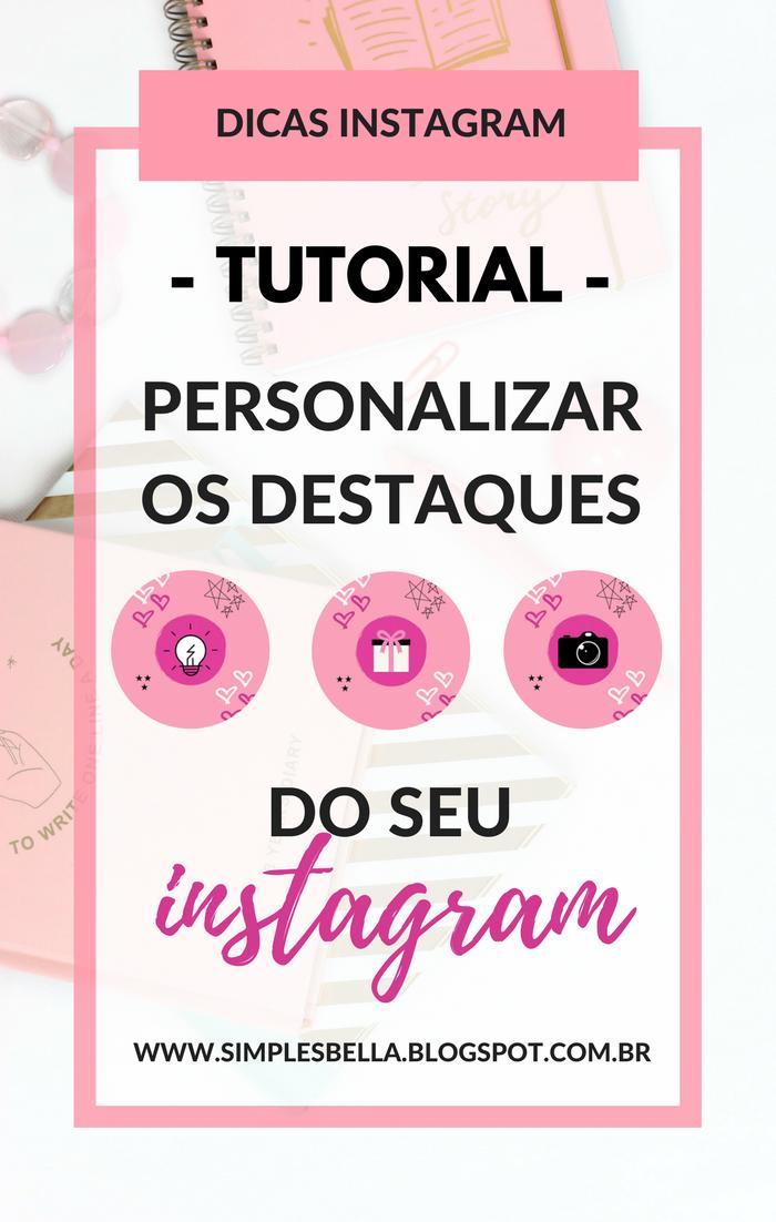 Como Criar Capas Personalizadas Para Destaques Do Instagram