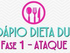 Cardápio Dieta Dukan Fase Ataque (Imperdível)