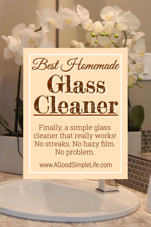 Crystal Clear No Streak Glass Cleaner A Good Simple Life Homemade Glass Cleaner Glass Cleaner Homemade Dishwasher Detergent