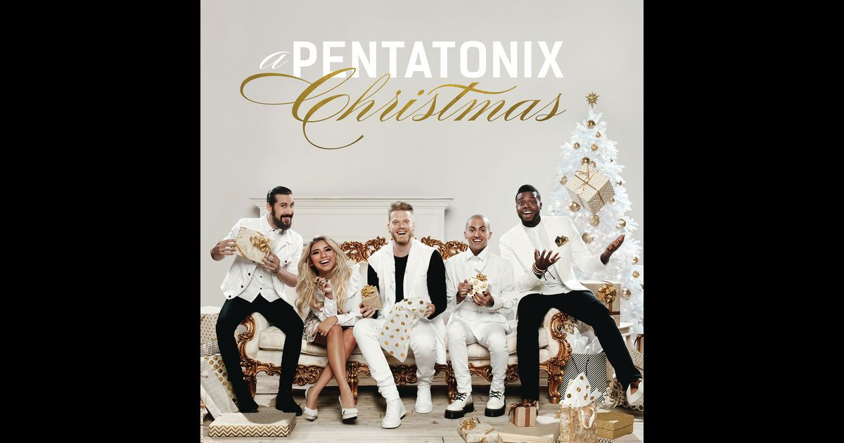 Listen To Songs From The Album A Pentatonix Christmas Including O Come All Ye Faithful God Rest Ye Merry Gentleme Pentatonix Holiday Music Listen To Song
