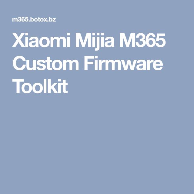 Xiaomi Mijia M365 Custom Firmware Toolkit | Electric scooter