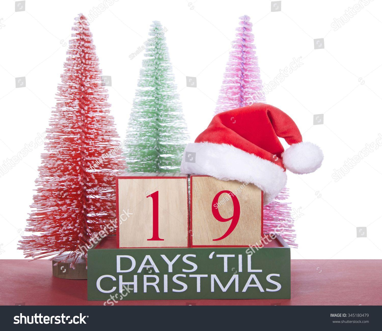 How Many Days Till Christmas 2021 In Garland, Ut Image Result For 19 Days Till Christmas Days Till Christmas Christmas Verses Christmas Wood