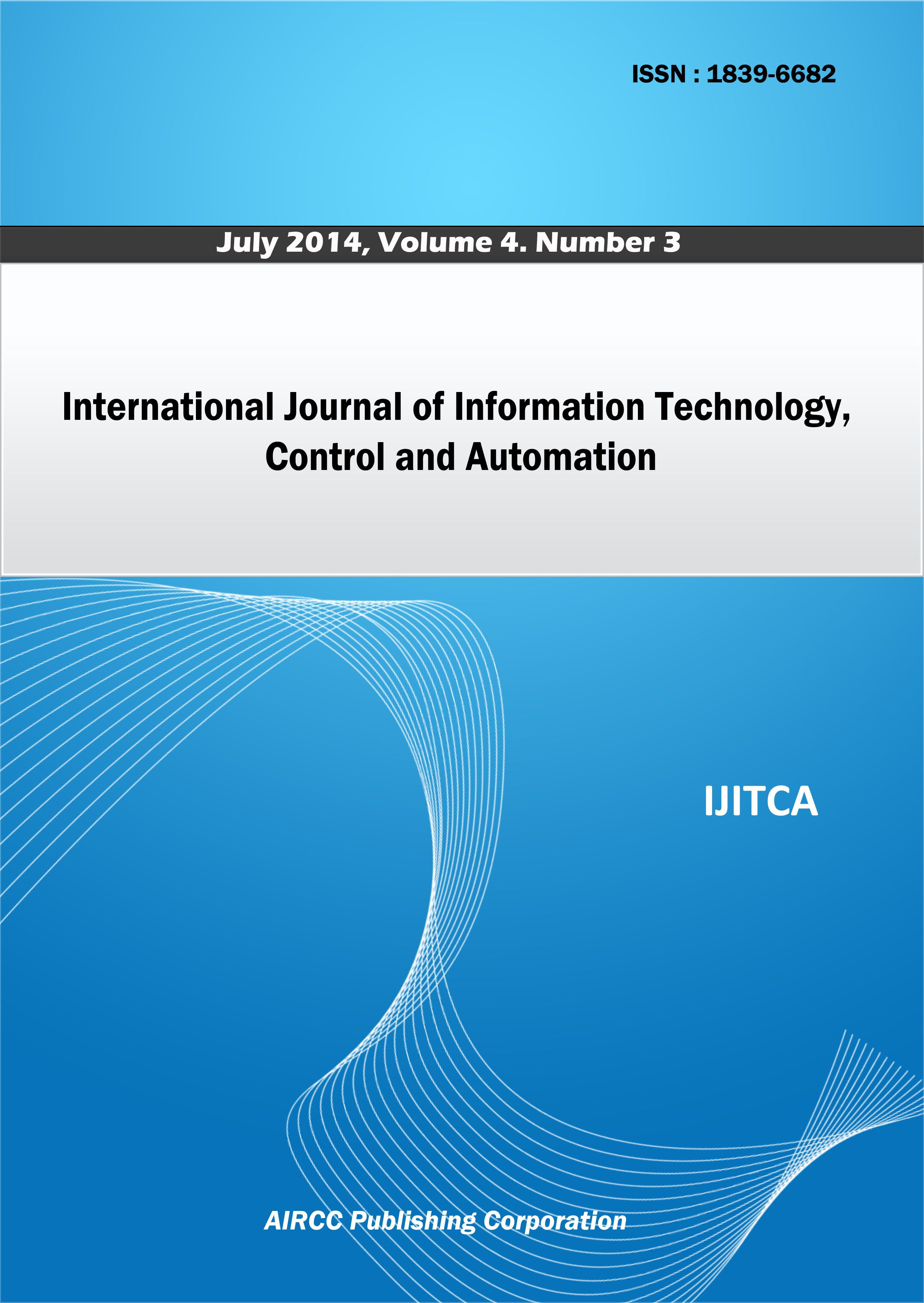 The International Journal Of Information Technology Control And Automation Ijitca Is A Quarterly O Information Technology Industry Research Computer Science