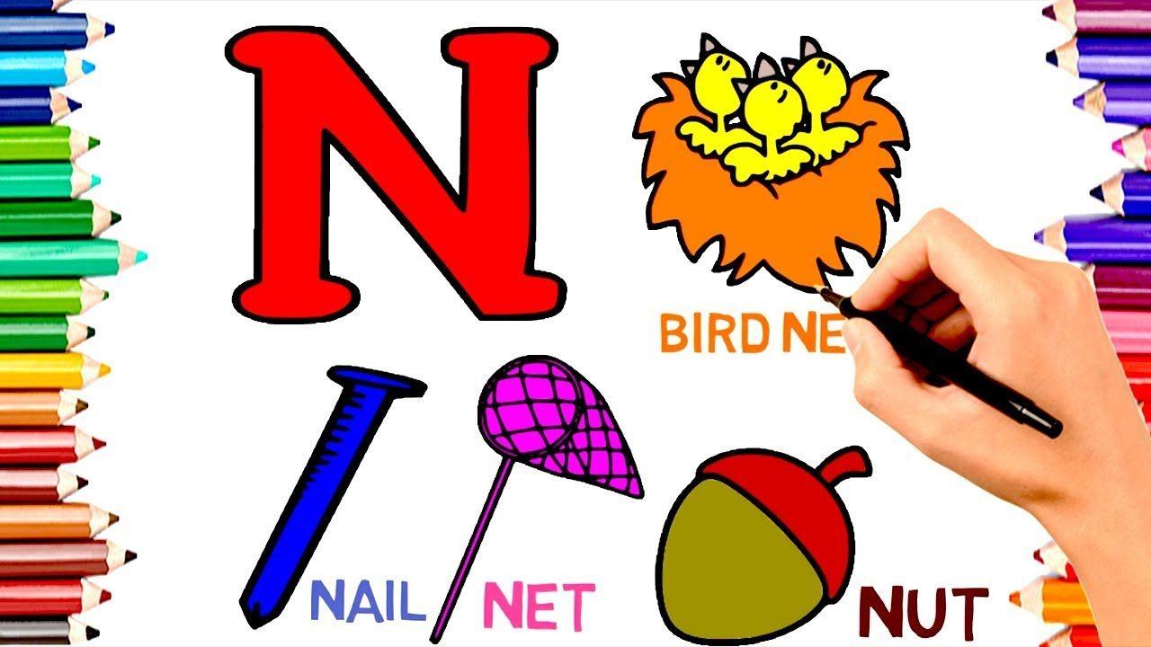 Teach Children Draw Alphabet N For Nest Coloring Book Kids Learn Engli Kids Coloring Books Drawing For Kids Kids Learning