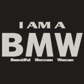 Bmw Quotes Delectable I Am A Bmw Beautiful Mormon Women Tshirt  I Am A Member Of The