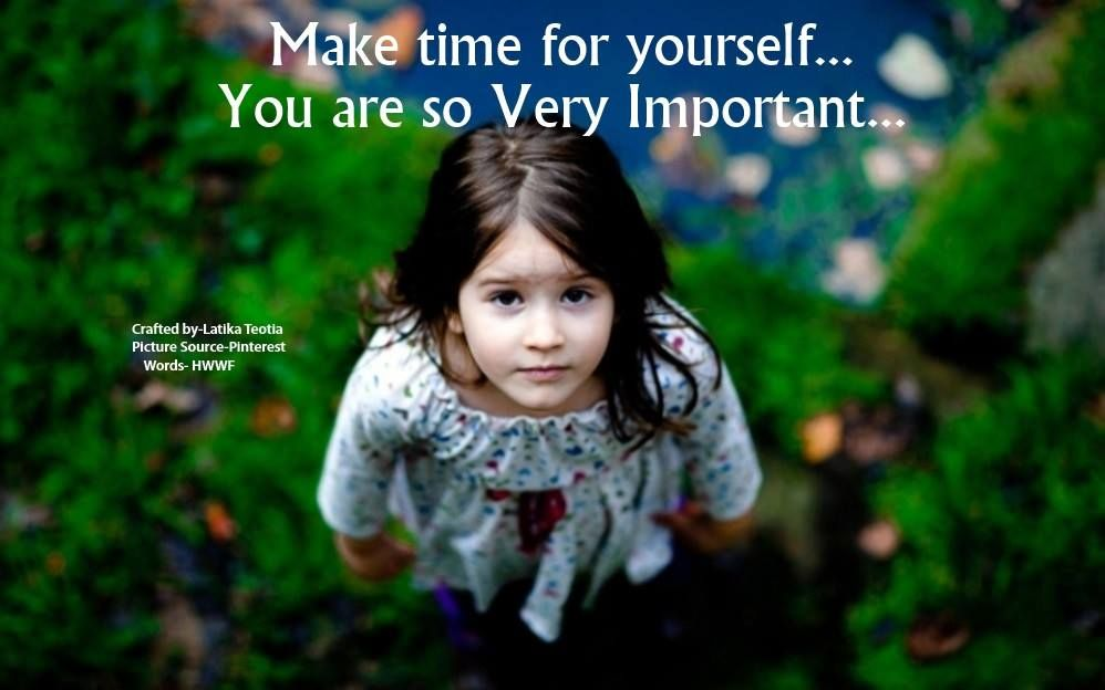 Make time for yourself...