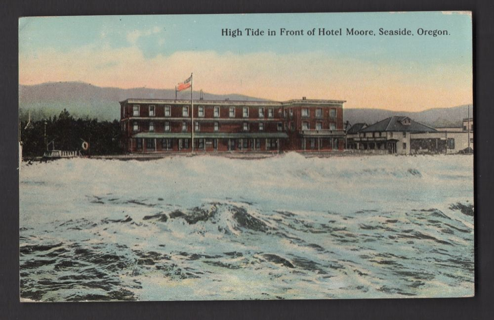 High Tide In Front Of Hotel Moore Seaside Oregon Postcard American