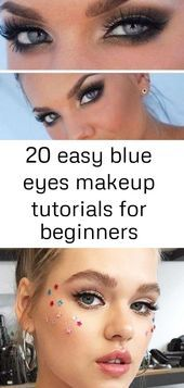 Photo of 20 easy blue eyes makeup tutorials for beginners – donnamorton.topwo… – #Makeu…