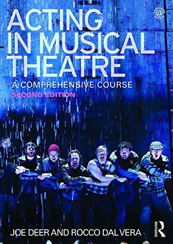 Acting In Musical Theatre A Comprehensive Course By Joe Https Www Amazon Com Dp 0415713277 Ref Cm Sw R Pi Dp X Edauybey Musical Theatre Musicals Theatre