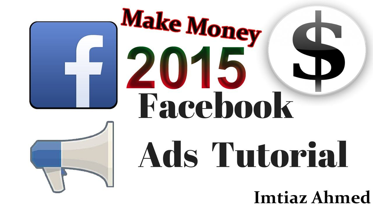 Make Money On Facebook Advertising Campaign 2015