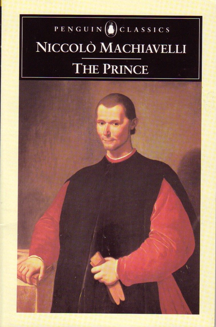 machiavelli the prince 50 essays And the prince has a lot of both those things about princes, basically about princes, and subtly between the lines says lots of very positive things about republics while claiming up front, machiavelli says that at the beginning, i'm not going to say that much about republics.