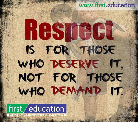 "Pin by Nisha Sharma on ""FirstEducation"" Respect quotes"