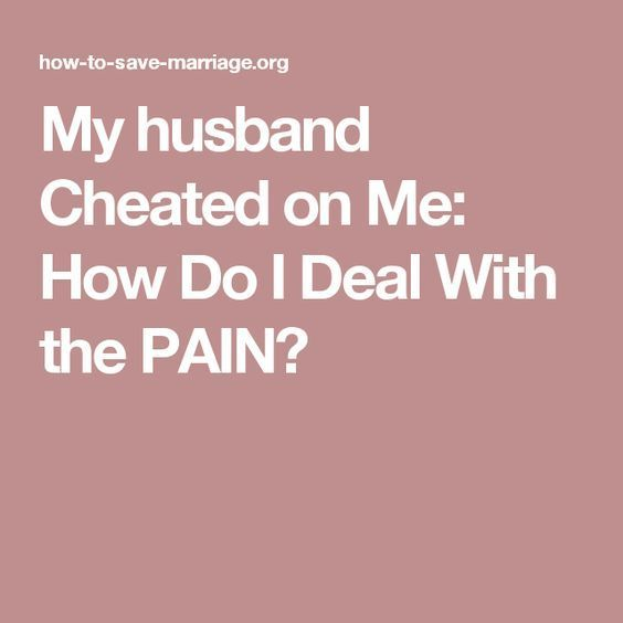 how do you deal with a cheating husband