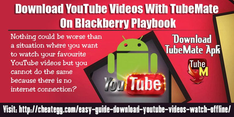 Download youtube videos with tubemate on blackberry playbook. Mp3.