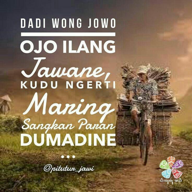 Wong Jowo 0j0 Ilang Jawane Dengan Gambar Motivasi Kutipan