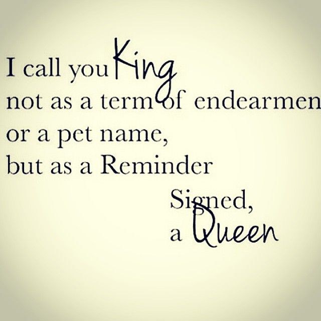 My King Quotes: Instagram Post By 👑CROWNS UP👑 (@_queen_ang_)