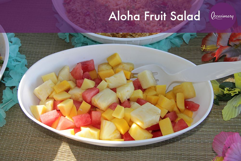 Aloha Fruit Salad,  The best part of summer is the fruit and this salad uses the best! you  don't have to wait for summer! Pretend its summer anytime of year when you  throw a Luau using our Aloha kit.