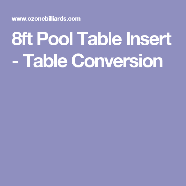 Exceptionnel 8ft Pool Table Insert   Table Conversion
