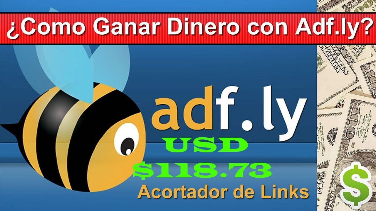 Como Ganar Dinero Por Internet Adfly Mejor Pagina Para Ganar Usd 118 73 Ganar Dinero Por Internet Ganar Dinero Dinero Por Internet