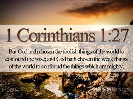 1 Cor. 1:27