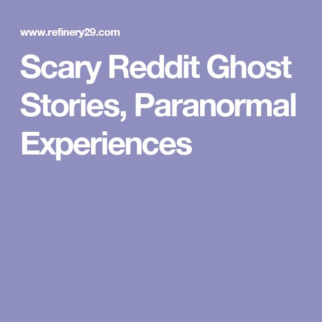7 Real-Life Reddit Horror Stories That Will Totally Freak