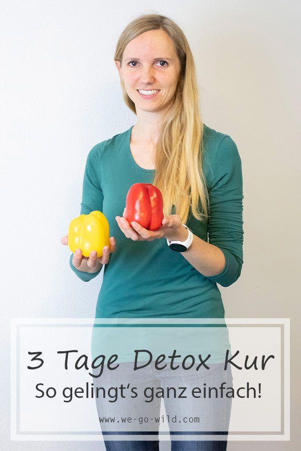 3 Tage entgiften: Starte mit diesem Detox Plan fit durch! - WE GO WILD