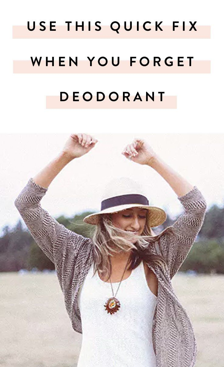What To Do When You Forget To Put On Deodorant Deodorant Diy