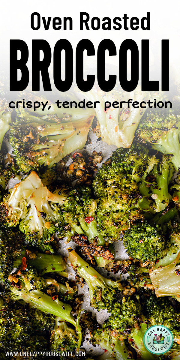 This is the Best Oven Roasted Broccoli! Perfectly seasoned with Garlic, Red Pepper Flakes and Lemon