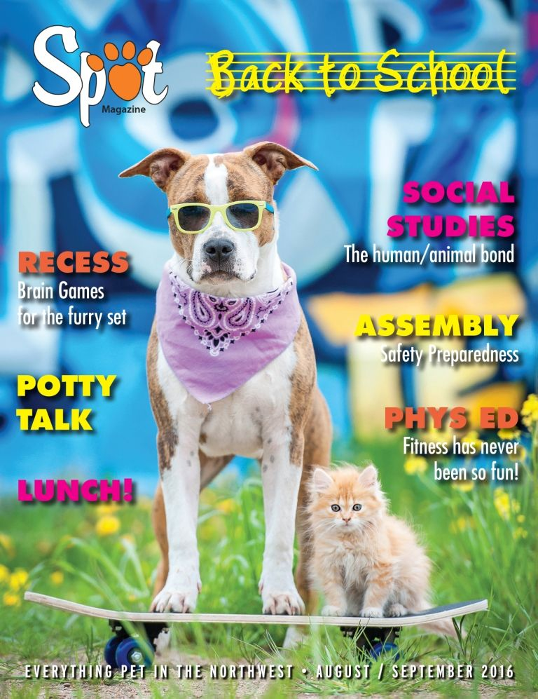 August / September 2016 Issue BacktoSchool Pets