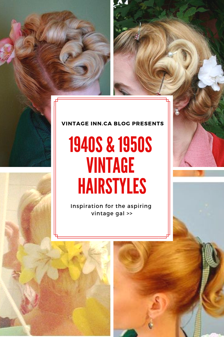 1940s 1950s Vintage Hairstyles Blog Post Of Ideas The Vintage Inn Vintage Hairstyles Vintage Hairstyles Tutorial Hair Styles