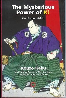 The Mysterious Power of Ki: The Force Within by Brill | 9781901903256 | Hardcover | Barnes & Noble