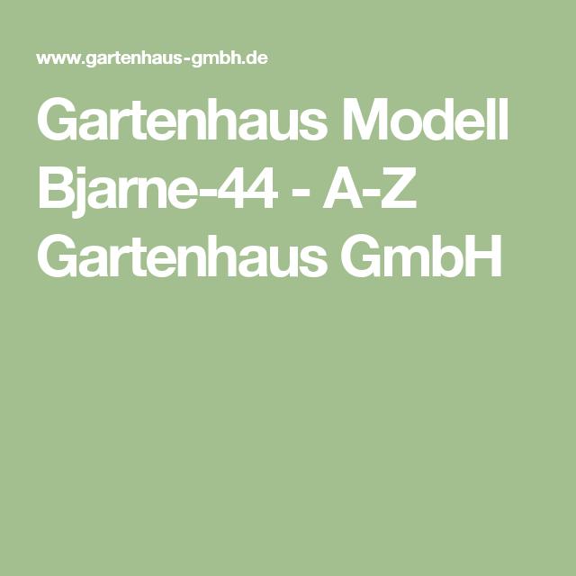 Gartenhaus Modell Bjarne44 Gartenhaus, Gartenhaus gmbh