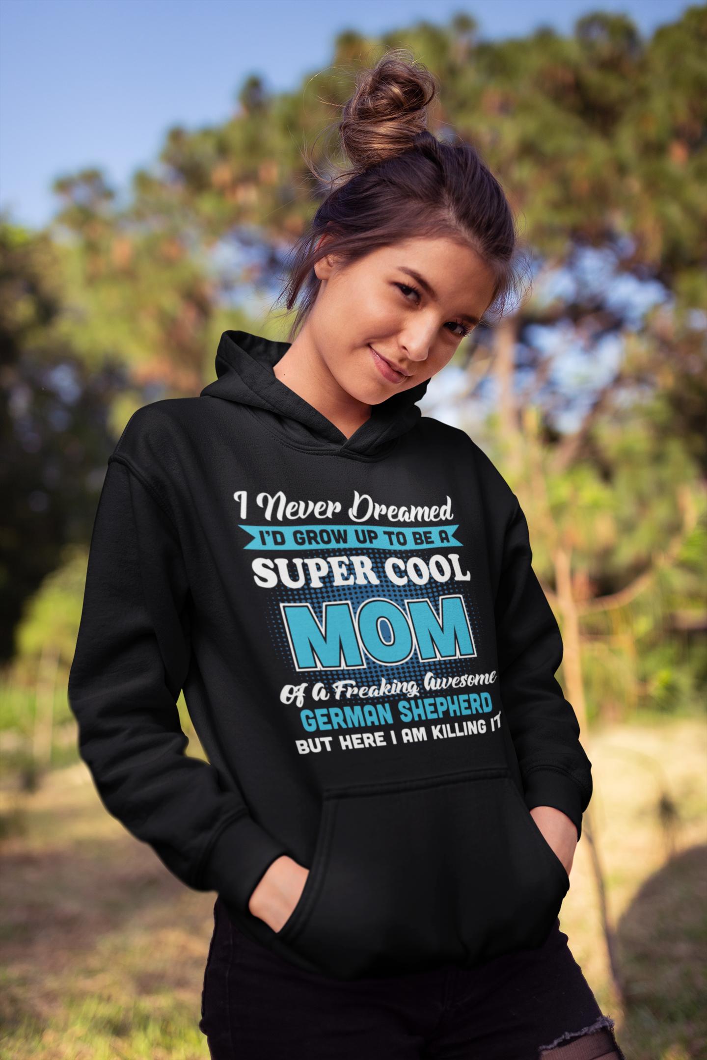 Super Cool German Shepherd Mom Long Sleeve Hoodies Long Sleeve Hoodie Hoodies Sweatshirts Hoodie [ 2160 x 1440 Pixel ]