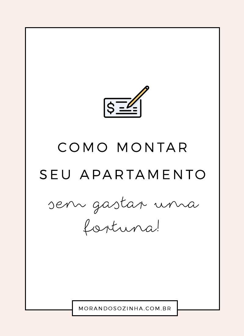Dicas para montar seu primeiro apartamento sem estourar o orçamento.