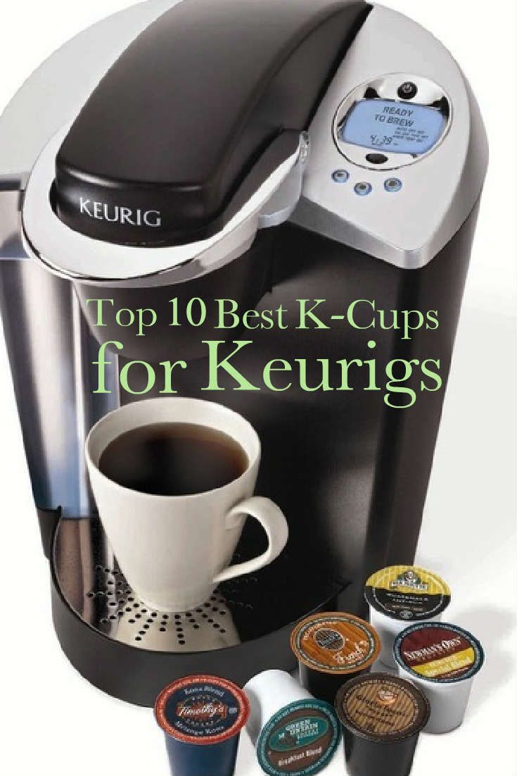 Best one cuppers the top 10 best kcups for keurigs