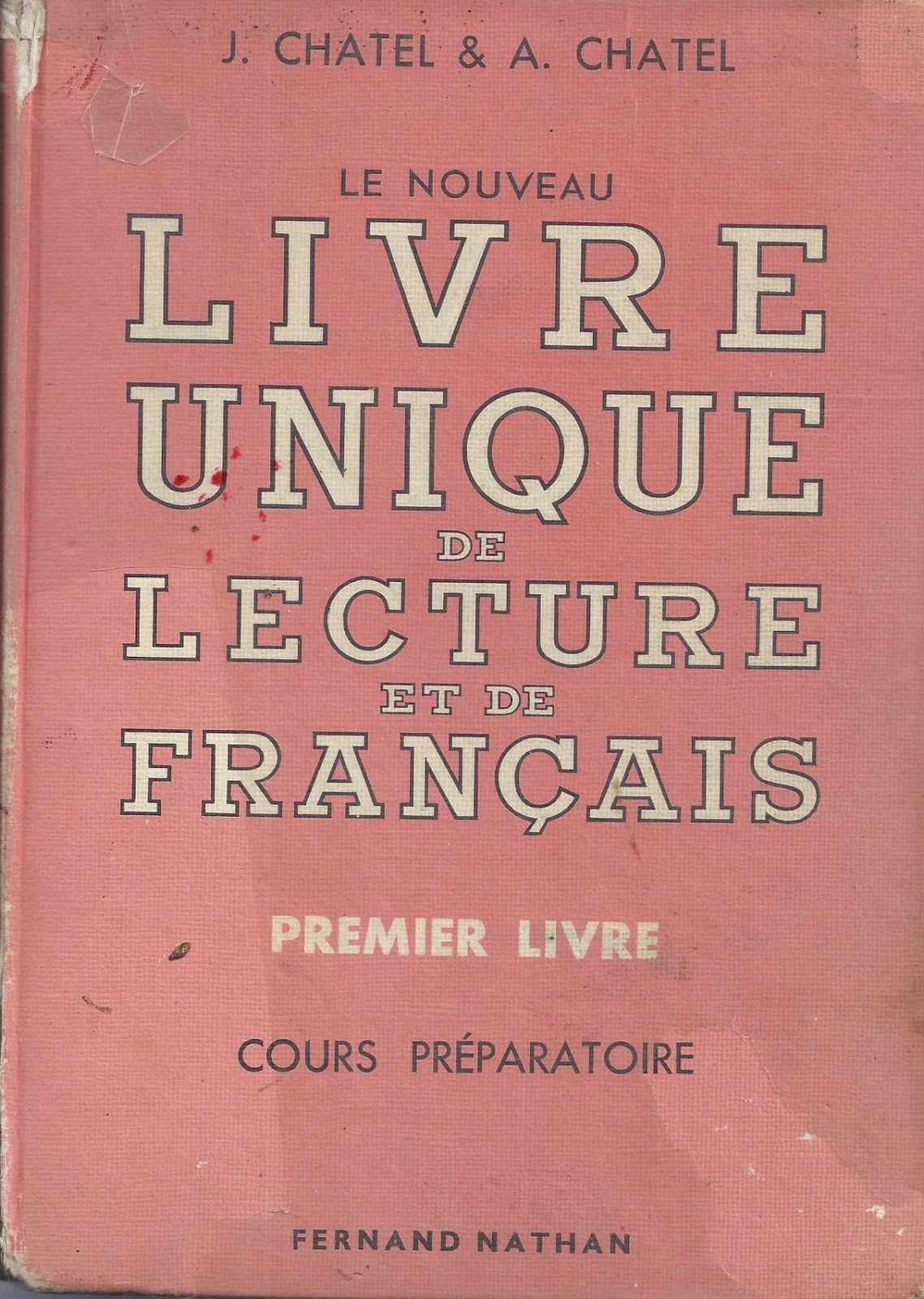 Chatel Le Nouveau Livre Unique De Lecture Et De Francais