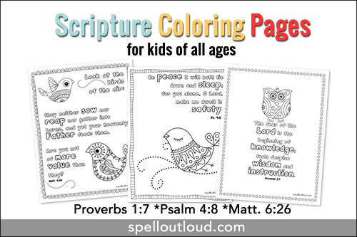 Three Free Scripture Coloring Pages Suitable For Kids Of All Ages Proverbs 17 Psalm 48 Matt 626