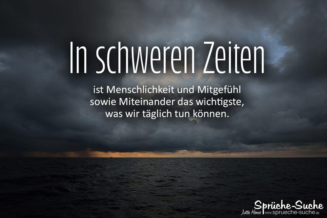 In schweren Zeiten Spruch | Spüche-Suche in 2020